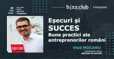 Eșecuri și SUCCES – Bune practici ale antreprenorilor români (Vlad Mocanu)