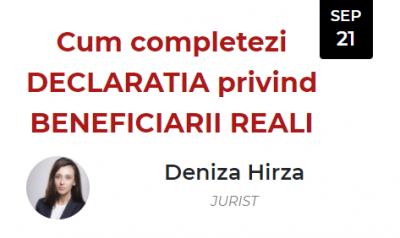Cum să completezi DECLARAȚIA privind BENEFICIARII REALI (Denisa Hîrza)