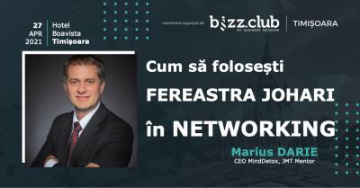 Cum să folosești Fereastra JOHARI în Networking (Marius Darie)