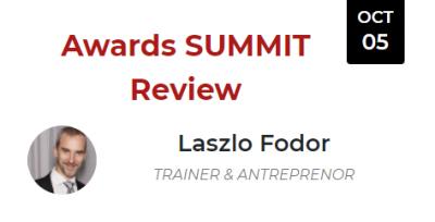 Awards SUMMIT Review (Laszlo Fodor)